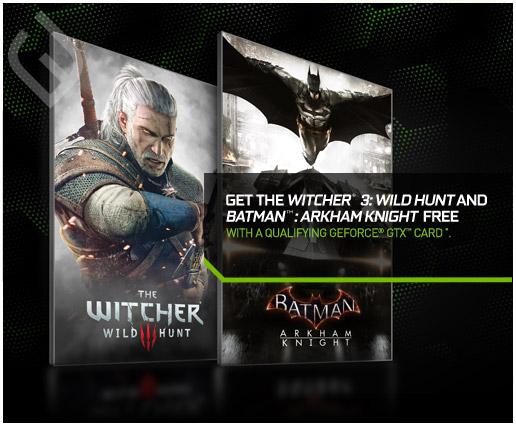 NVIDIA Summer Bundle - The Witcher 3 and Batman Arkham Knight